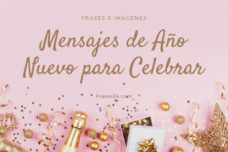 mensajes e imagenes de feliz ano nuevo