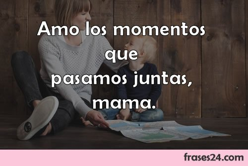 frases para mama te amo