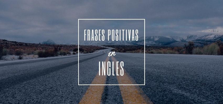 frases positivas en ingles para compartir